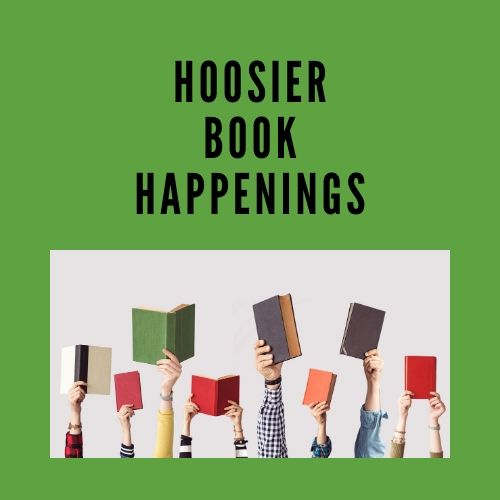 Compiled by Library Coordinator Karen Kulinski, Hoosier Book Happenings is a newsletter sent to Indiana Libraries to publicize recently released traditionally-published books by Hoosier authors and illustrators. The current call for submissions is as follows: Watch for the next request for titles on our e-list and Facebook page. Current HBH sent out to libraries in Indiana